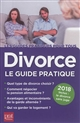 Divorce, le guide pratique